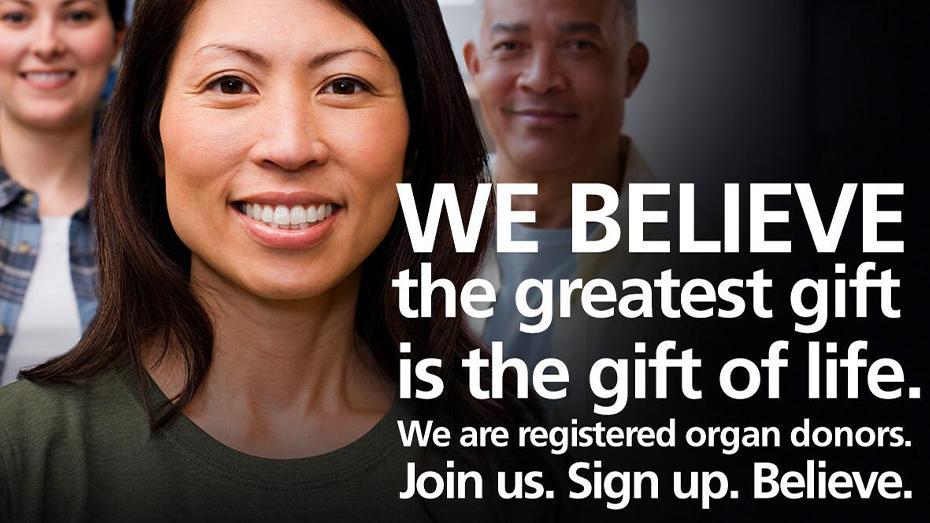 Creemos que el mayor regalo es el regalo de la vida. Estamos inscritos como donantes de órganos. Únase a nosotros. Inscríbase. Crea.